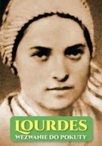 Lourdes. Wezwanie do pokuty - okładka książki