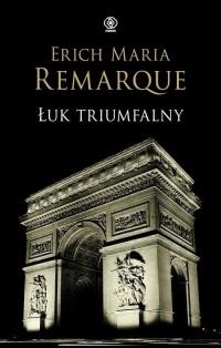Łuk Triumfalny - okładka książki