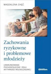 Zachowania ryzykowne i problemowe - okładka książki