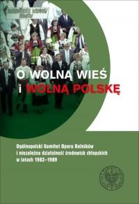 O wolną wieś i wolną Polskę. Ogólnopolski - okładka książki