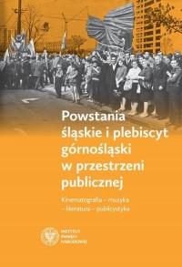Powstania śląskie i plebiscyt górnośląski - okładka książki