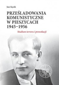 Prześladowania komunistyczne w - okładka książki