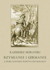 Rzymianie i Germanie z epoki schyłku - okładka książki