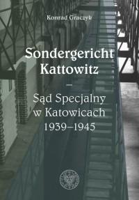 Sondergericht Kattowitz Sąd Specjalny - okładka książki