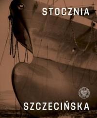 Stocznia Szczecińska - okładka książki