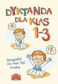 Dyktanda dla klas 1-3 - okładka książki