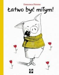 Łatwo być miłym! - okładka książki