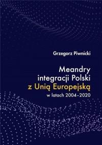 Meandry integracji Polski z Unią - okładka książki