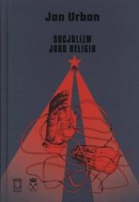 Socjalizm jako religia. Seria: - okładka książki