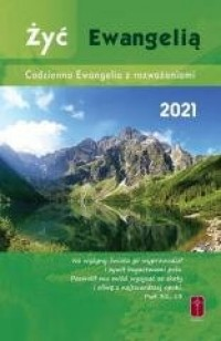 Żyć Ewangelią 2021. Codzienna Ewangelia - okładka książki