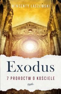 Exodus. 7 proroctw o Kościele - okładka książki