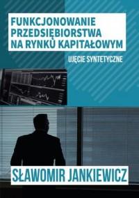 Funkcjonowanie przedsiębiorstwa - okładka książki