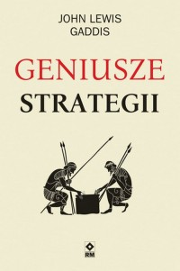 Geniusze strategii - okładka książki