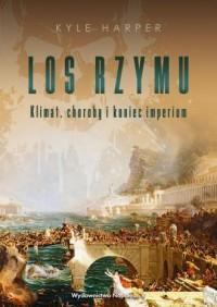 Los Rzymu. Klimat, choroby i koniec - okładka książki