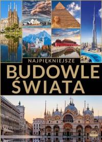 Najpiękniejsze budowle świata - okładka książki