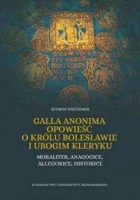 Galla Anonima opowieść o królu - okładka książki