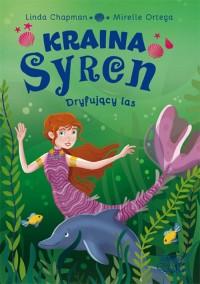 Kraina syren Dryfujący las (2) - okładka książki