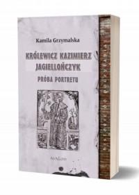Królewicz Kazimierz Jagiellończyk. - okładka książki