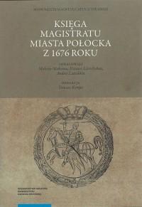 Księga magistratu miasta Połocka - okładka książki