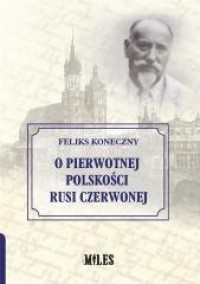 O pierwotnej polskości Rusi Czerwonej - okładka książki