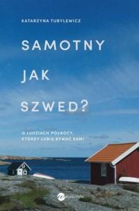 Samotny jak Szwed? - okładka książki