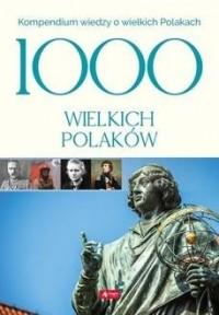 1000 wielkich Polaków - okładka książki