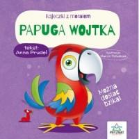 Bajeczki z morałem. Papuga Wojtka - okładka książki