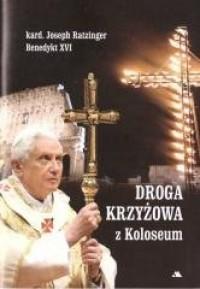 Droga krzyżowa z Koloseum - okładka książki