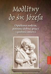 Modlitwy do św. Józefa. Opiekuna - okładka książki