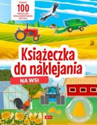Na wsi. Książeczka do naklejania - okładka książki