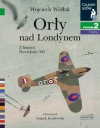 Orły nad Londynem. Z historii Dywizjonu - okładka książki