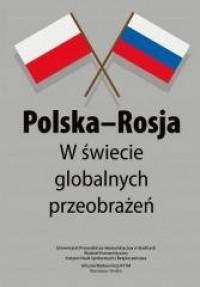 Polska-Rosja w świecie globalnych - okładka książki