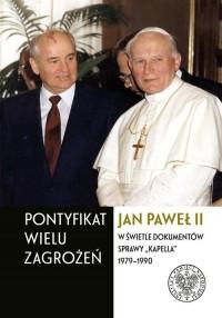Pontyfikat wielu zagrożeń. Jan - okładka książki