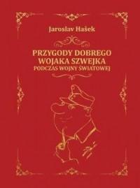 Przygody dobrego wojaka Szwejka - okładka książki