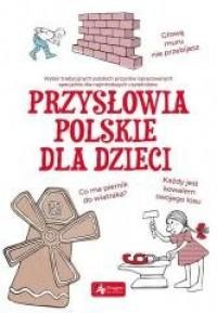 Przysłowia polskie dla dzieci - okładka książki