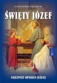Święty Józef. Najlepszy opiekun - okładka książki