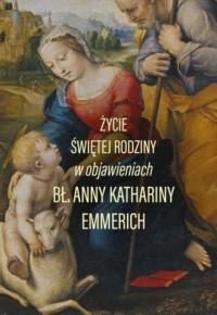 Życie świętej rodziny - okładka książki