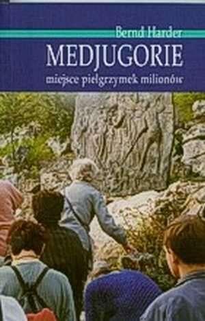 Medjugorie. Miejsce pielgrzymek - okładka książki