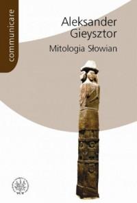 Mitologia Słowian. Seria: Communicare - okładka książki