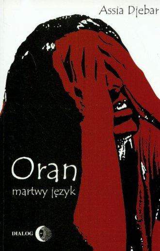 Oran, martwy język - okładka książki