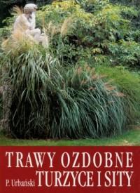 Trawy ozdobne, turzyce i sity - okładka książki