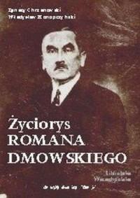 Życiorys Romana Dmowskiego - okładka książki