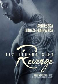 Revenge. Bezlitosna siła. Tom 5 - okładka książki