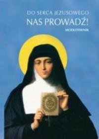 Do serca Jezusowego nas prowadź! - okładka książki