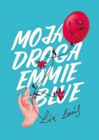 Moja droga Emmie Blue - okładka książki