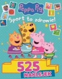 Peppa Pig 525 Naklejek. Sport to - okładka książki