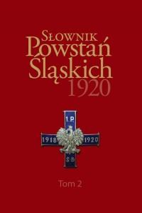 Słownik Powstań Śląskich 1920. - okładka książki