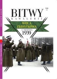 Bitwy Kawalerii nr 15. Wola Zbrożkowa - okładka książki