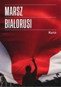 Marsz Białorusi - okładka książki