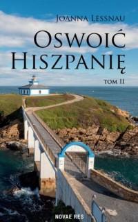 Oswoić Hiszpanię. Tom 2 - okładka książki